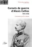 Eric Labayle - Carnets de guerre d'Alexis Calliès.