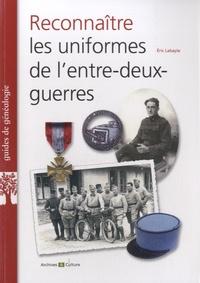 Eric Labayle - Reconnaitre les uniformes de l'entre-deux-guerres.
