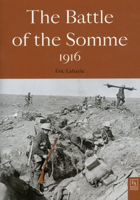 Eric Labayle - The Battle of the Somme 1916.