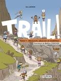 Eric Lacroix - Trail ! Tome 1 : Découvrir, observer et modéliser.