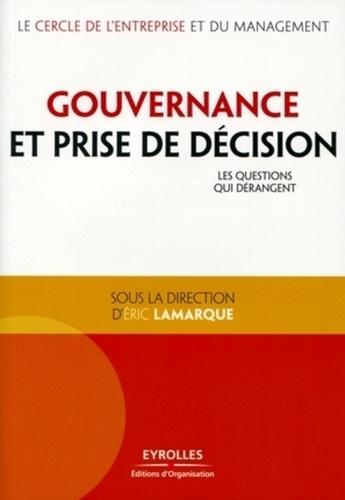 Gouvernance et prise de décision. Les questions qui dérangent
