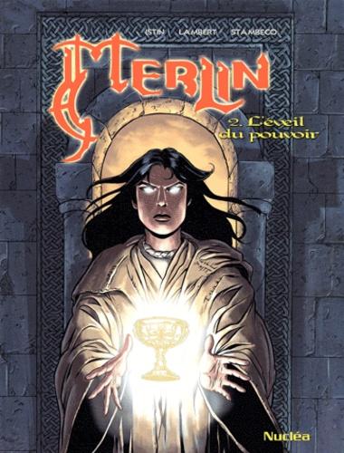 Eric Lambert et Jean-Luc Istin - Merlin Tome 2 : L'éveil du pouvoir.