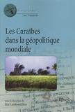 Eric Lambourdière - Les Caraïbes dans la géopolitique mondiale.