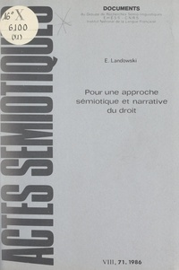 Eric Landowski et Algirdas J. Greimas - Pour une approche sémiotique et narrative du droit.