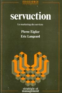 SERVUCTION . Le marketing des services.pdf