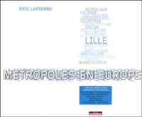 Eric Lapierre - Métropoles en Europe. 1 DVD