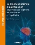 Eric Laurent et Pierre Vandel - De l'humeur normale à la dépression en psychologie cognitive, neurosciences et psychiatrie.