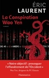 Eric Laurent - La conspiration Wao Yen.