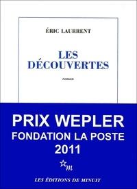 Eric Laurrent - Les découvertes.