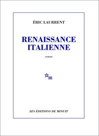 Eric Laurrent - Renaissance italienne.