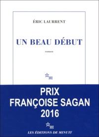 Eric Laurrent - Un beau début.