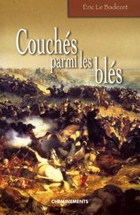 Eric Le Badezet - Couchés parmi les blés.