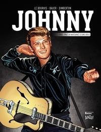 Eric Le Bourhis et François Dimberton - Johnny Tome 1 : 1943-1962, la naissance d'une idole.