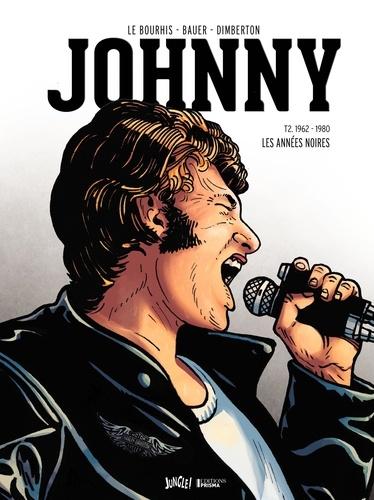 Johnny Tome 2 - 1962-1980, Les années noires - Edition collector avec 10 ex-libris en couleurEric Le Bourhis, François Dimberton - Format PDF - 9782822217491 - 7,99 €