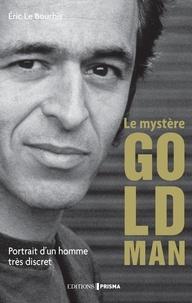 Eric Le Bourhis - Le mystère Goldman.
