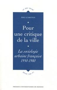 Pour une critique de la ville - La sociologie urbaine française (1950-1980).pdf