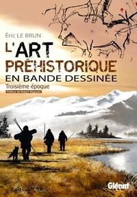 Deedr.fr L'art préhistorique en bande dessinée - Troisième époque, Le magdalénien Image
