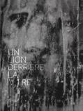 Eric Le Brun - Un lion derrière la vitre. 1 CD audio