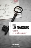 Eric Le Nabour - Cécile et les Beaujour.
