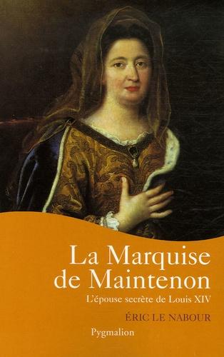 Eric Le Nabour - La marquise de Maintenon.