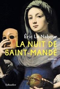 Eric Le Nabour - La nuit de Saint-Mandé.