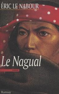 Eric Le Nabour - Le nagual.