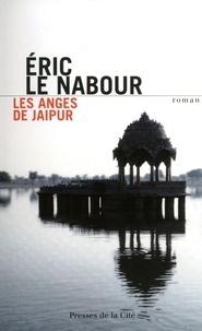 Eric Le Nabour - Les anges de Jaipur.