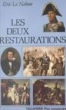 Eric Le Nabour - Les deux Restaurations.