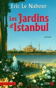 Eric Le Nabour - Les Jardins d'Istanbul.