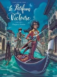 Eric Le Pape et Nathaniel Legendre - Le parfum de Victoire Tome 1 : Fugue à Venise.