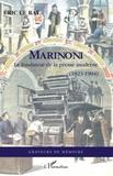 Eric Le Ray - Marinoni - Le fondateur de la presse moderne (1823-1904).