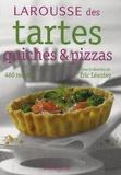 Eric Léautey - Larousse des tartes, quiches et pizzas.