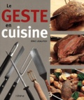 Eric Léautey - Le geste en cuisine.