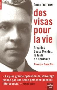 Eric Lebreton - Des visas pour la vie.