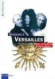 Eric Lebrun et Brigitte François-Sappey - Musiques à Versailles - 3 volumes : Alexandre Boëly ; Le clavecin du roi soleil ; Jean-Philippe Rameau.