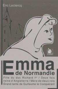 Eric Leclercq - Emma de Normandie.