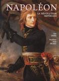 Eric Ledru - Napoléon - La révolution impériale.