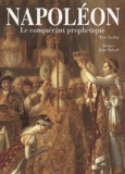 Eric Ledru - Napoléon. - Le conquérant prophétique.