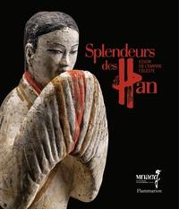 Splendeurs des Han- Essor de l'empire céleste - Eric Lefebvre |