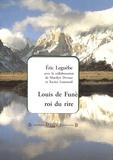 Eric Leguèbe - Louis de Funès, roi du rire.