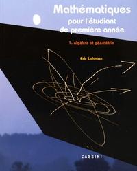 Accentsonline.fr Mathématiques pour l'étudiant de première année - Volume 1, Algèbre et géométrie Image