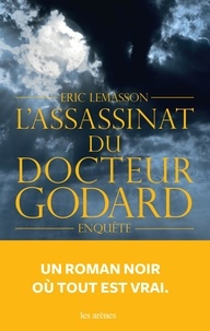 Epub livres collection téléchargement torrent L'assassinat du docteur Godard par Eric Lemasson 9782352045397 MOBI PDF iBook