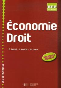 Eric Lemot et S. Coeffec - Economie droit Tle BEP.