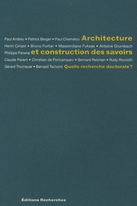 Eric Lengereau - Architecture et construction des savoirs - Quelle recherche doctorale ?.