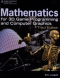 Eric Lengyel - Mathematics for 3D Game Programming and Computer Graphics.