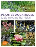 Eric Lenoir - Plantes aquatiques & de terrains humides.