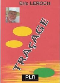 Eric Leroch - Traçage - Recueil de poésie.