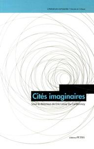Eric Leroy du Cardonnoy - Cités imaginaires.