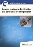 Eric Levacher - Bonnes pratiques d'utilisation des outillages de compression.