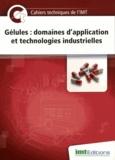 Eric Levacher - Gélules : domaines d'application et technologies industrielles.